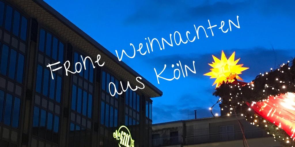 Weihnachten 2019 Köln.Frohe Weihnachten